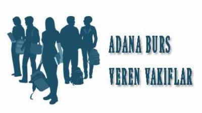 Adana Öğrenci Bursu Veren Vakıflar Listesi