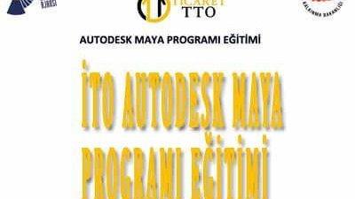 İTO Autodesk Maya Programı Eğitimi 2017