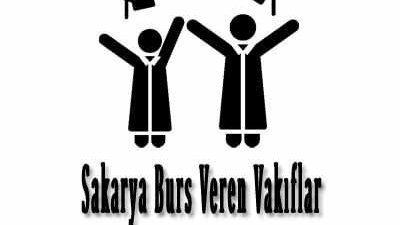 Sakarya Burs Veren Vakıflar Listesi Öğrenci Bursları