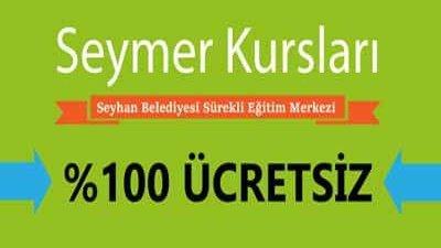 Adana Seyhan SEYMER Ücretsiz Kurslar