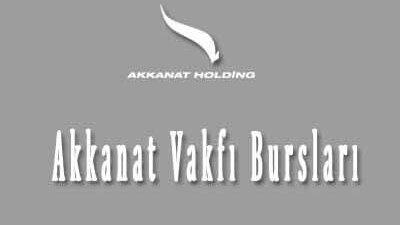 Akkanat Vakfı Burs Başvurusu Akkanat Holding