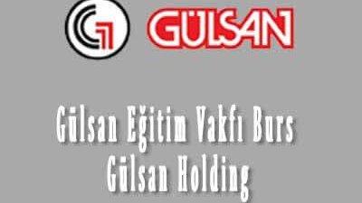 Gülsan Eğitim Vakfı Burs Gülsan Holding