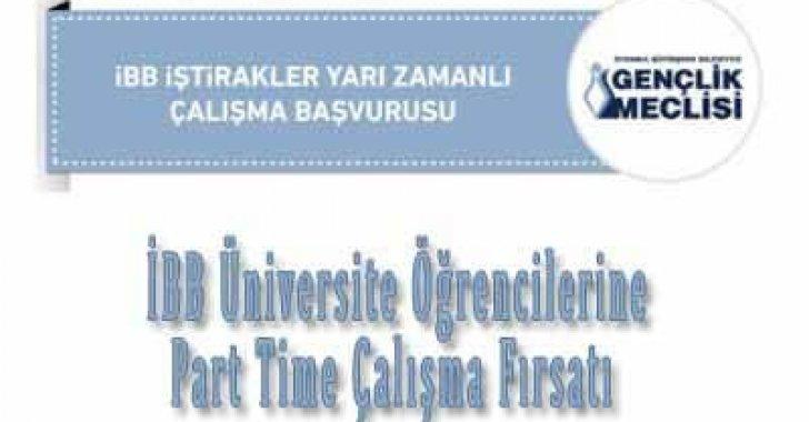 İBB Üniversite Öğrencilerine Part Time Çalışma Fırsatı