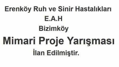 Erenköy Ruh Ve Sinir Hastalıkları Hastanesi Mimari Proje Yarışması