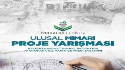 Torbalı Belediyesi Ulusal Mimari Proje Yarışması