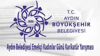 Aydın Belediyesi Emekçi Kadınlar Günü Karikatür Yarışması