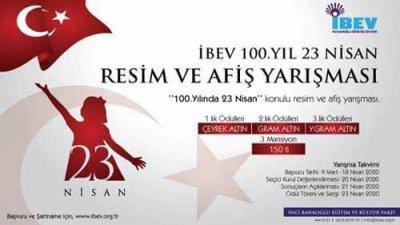 İbev 100 Yıl 23 Nisan Resim Afiş Ve Slogan Yarışması