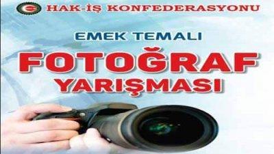 HAK-İŞ Emek Temalı Fotoğraf Yarışması