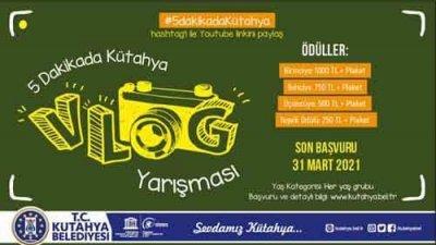 Kütahya Belediyesi 5 Dakikada Kütahya Vlog Yarışması