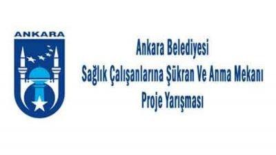 Ankara Belediyesi Sağlık Çalışanlarına Şükran Ve Anma Mekanı Proje