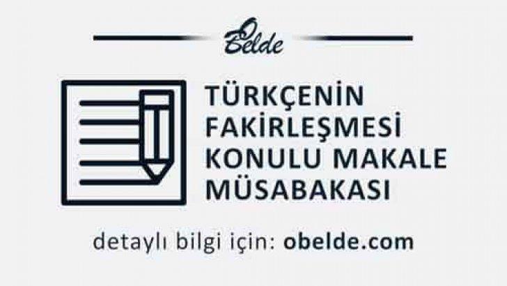 Türkçenin Fakirleşmesi Konulu Makale Yarışması