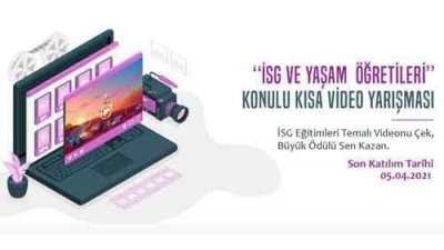 İSG Ve Yaşam Öğretileri Konulu Kısa Video Yarışması