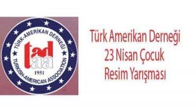 Türk Amerikan Derneği 23 Nisan Çocuk Resim Yarışması