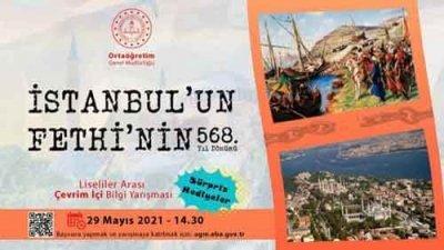 29 Mayıs İstanbul'un Fethi Liseliler Arası Çevrim İçi Bilgi Yarışması