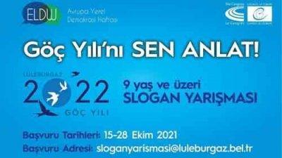 Lüleburgaz Belediyesi Göç Yılını Sen Anlat Slogan Yarışması