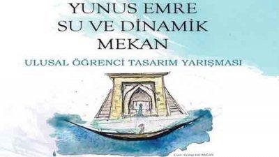 Yunus Emre Su Ve Dinamik Öğrenci Tasarım Yarışması